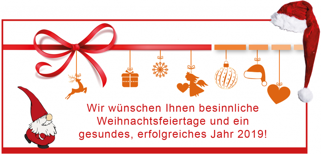 Besinnliche Weihnachten und ein gesundes Jahr 2019!
